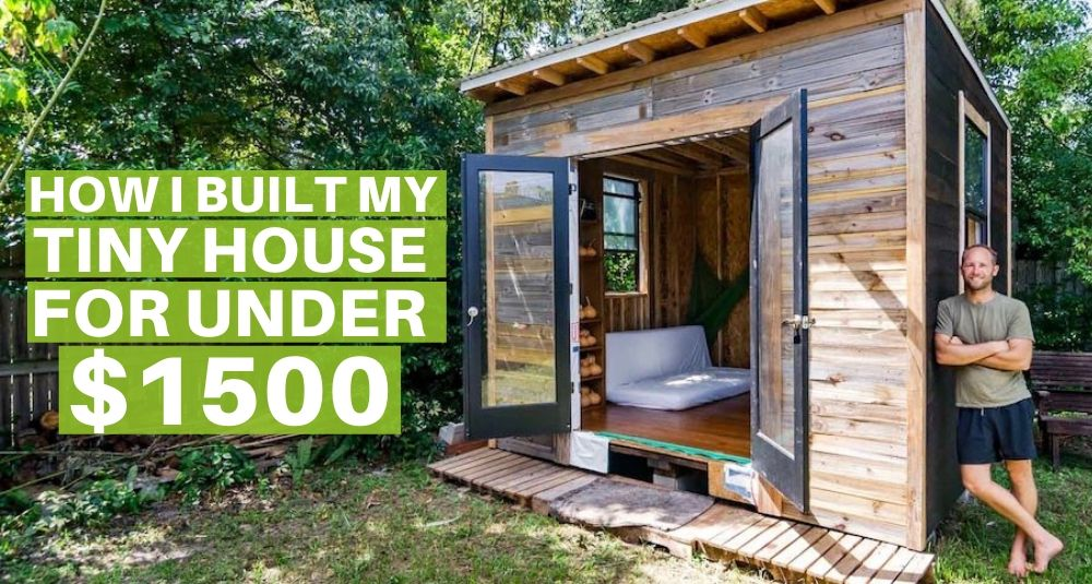 How To Build A Tiny House - A Step-By-Step Guide