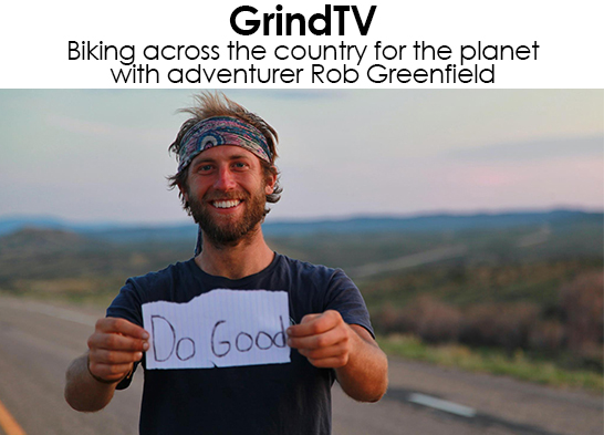 Rob Greenfield Grind TV
